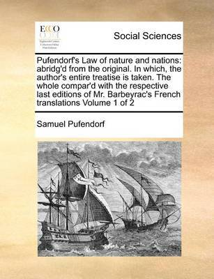 Pufendorf's Law of Nature and Nations by Samuel Pufendorf