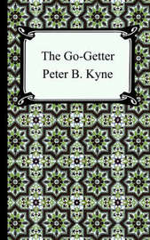 The Go-Getter by Peter B Kyne image