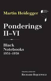 Ponderings II-VI by Martin Heidegger