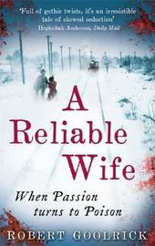 A Reliable Wife by Robert Goolrick image