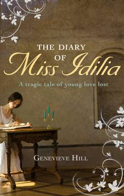 The Diary of Miss Idilia by Genevieve Hill image