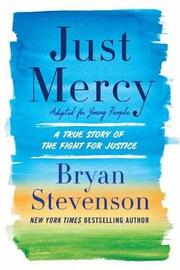 Just Mercy: Adapted for Young People by Bryan Stevenson