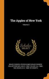The Apples of New York; Volume 2 by Bruce Rogers