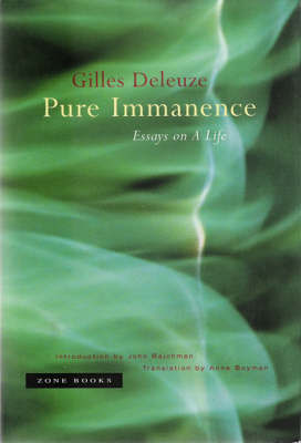 Pure Immanence by Gilles Deleuze