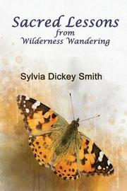 Sacred Lessons by Sylvia Dickey Smith