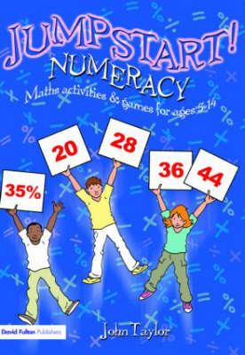 Jumpstart! Numeracy: Maths Activities and Games for Ages 5-14: Jumpstart! by John Taylor image