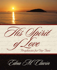 His Spirit of Love by Edna M. Clavin image