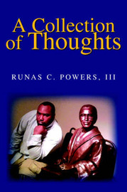 A Collection of Thoughts by Runas III Powers image