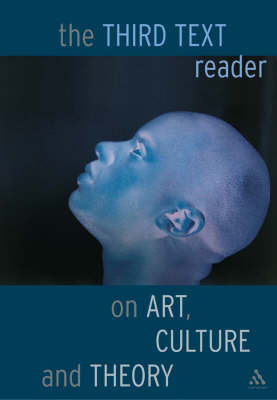 "The ""Third Text"" Reader on Art, Culture and Theory image"