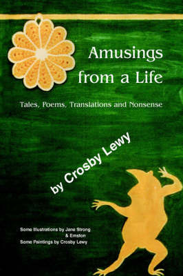 Amusings from a Life by Lewy Crosby Lewy image