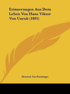 Erinnerungen Aus Dem Leben Von Hans Viktor Von Unruh (1895) image