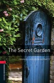 Oxford Bookworms Library: Level 3:: The Secret Garden by Frances Hodgson Burnett
