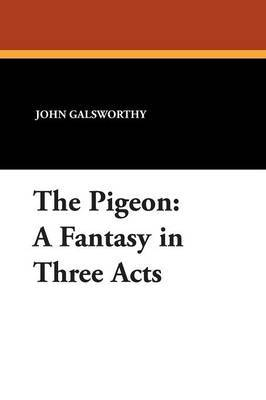 The Pigeon by John Sir Galsworthy image
