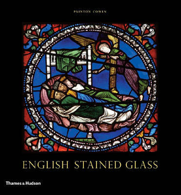 English Stained Glass by Painton Cowen