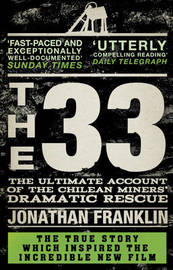 The 33 by Jonathan Franklin