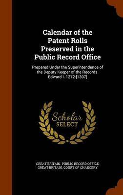 Calendar of the Patent Rolls Preserved in the Public Record Office image