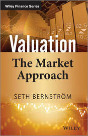 Valuation: The Market Approach by Seth Bernstrom