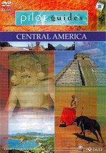 Pilot Guides - Central America on DVD