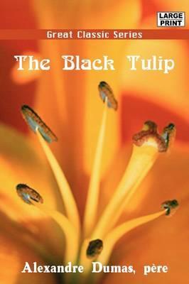 The Black Tulip by Alexandre Dumas image
