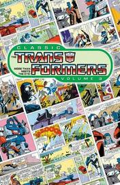 Classic Transformers: v. 3 by Bob Budiansky