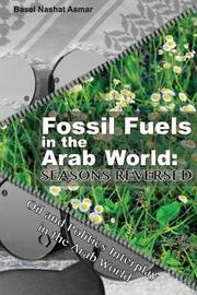 Fossil Fuels in the Arab World: Seasons Reversed by Basel Nashat Asmar image