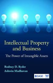 Intellectual Property and Business by Rodney D. Ryder