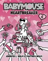 Babymouse #5: Heartbreaker by Jennifer L Holm