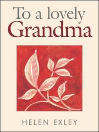 To a Lovely Grandma by Helen Exley