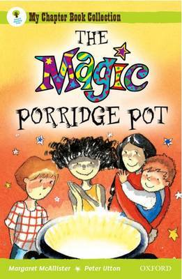 Oxford Reading Tree: All Stars: Pack 1: the Magic Porridge Pot by Margaret McAllister