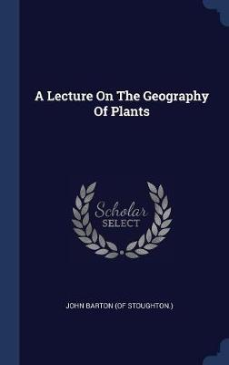 A Lecture on the Geography of Plants image