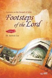 The Footsteps of the Lord Ⅱ by Jaerock Lee