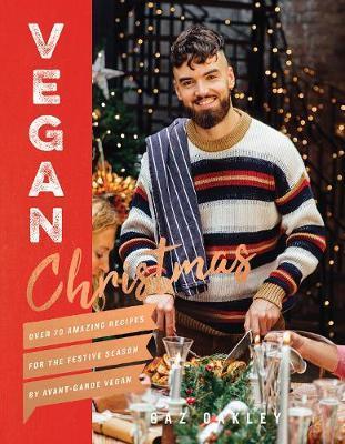 Vegan Christmas by Gaz Oakley