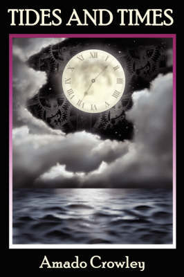 Tides and Times by Amado Crowley