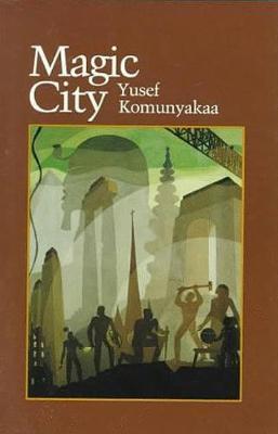 Magic City by Yusef Komunyakaa