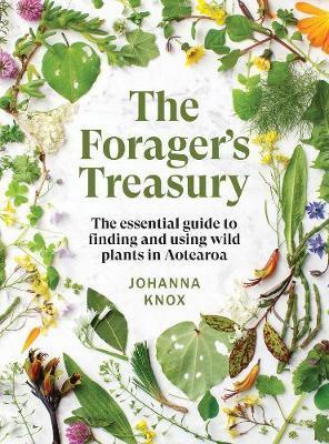 The Forager's Treasury by Johanna Knox