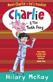 Charlie and the Tooth Fairy by Hilary McKay image