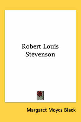 Robert Louis Stevenson by Margaret Moyes Black