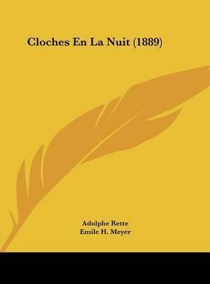 Cloches En La Nuit (1889) by Adolphe Rette