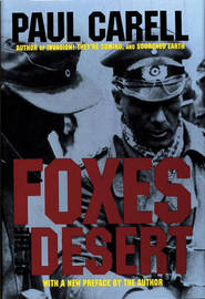 Foxes of the Desert by Paul Carell