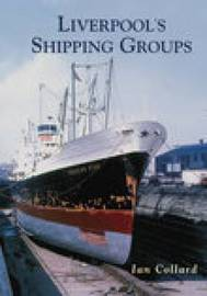 Liverpool's Shipping Groups by Ian Collard image