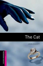 Oxford Bookworms Library: Starter Level:: The Cat audio CD pack by John Escott