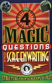 Four Magic Questions of Screenwriting by Marilyn Horowitz image
