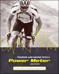 Training and Racing with a Power Meter, 2nd Ed. by Hunter Allen image