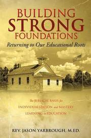 Building Strong Foundations by Rev Jason Yarbrough Med