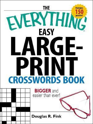 The Everything Easy Large-Print Crosswords Book by Douglas R Fink image