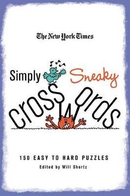"""The New York Times Simply Sneaky Crosswords by """"New York Times"""""""