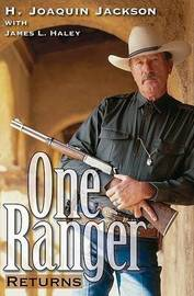 One Ranger Returns by H Joaquin Jackson image