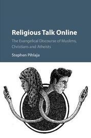 Religious Talk Online by Stephen Pihlaja