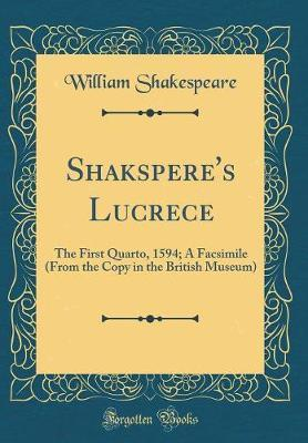 Shakspere's Lucrece by William Shakespeare