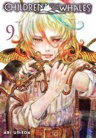 Children of the Whales, Vol. 9 by Abi Umeda